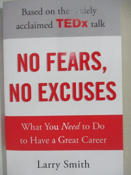 【書寶二手書T4/財經企管_KS9】No Fears, No Excuses_Larry Smith, Larry Smith