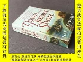 二手書博民逛書店Dawn罕見on a Distant Shore (英語)Y278316 Sara Donati