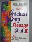 【書寶二手書T1/心理_JJY】Chicken Soup for the Teenage Soul II_Canfield