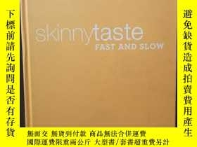 二手書博民逛書店SKINNYTASTE:FAST罕見AND SLOW (KNOCKOUT QUICK-FIX AND SLOW C