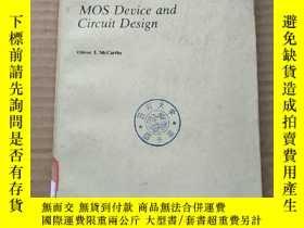 二手書博民逛書店MOS罕見device and circuit design(P494)Y173412
