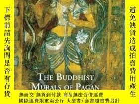 二手書博民逛書店【包罕見】Buddhist Murals Of Pagan,中文