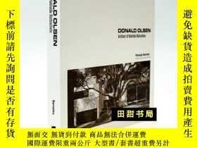 二手書博民逛書店Donald罕見Olsen: Architect of Habitable Abstractions 唐納德奧爾奇
