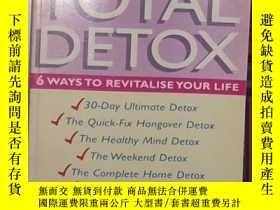 二手書博民逛書店英文原版罕見Total Detox: 6 Ways to Rev