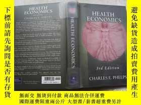 二手書博民逛書店Health罕見Economics   Edition 3Y367471 Charles E. Phelps
