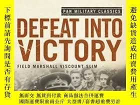 二手書博民逛書店Defeat罕見Into VictoryY364682 William Slim Pan 出版2009