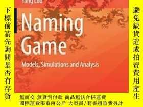 二手書博民逛書店Naming罕見GameY364153 Guanrong Chen Springer 出版2019
