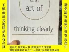 二手書博民逛書店The罕見Art of Thinking ClearlyY153