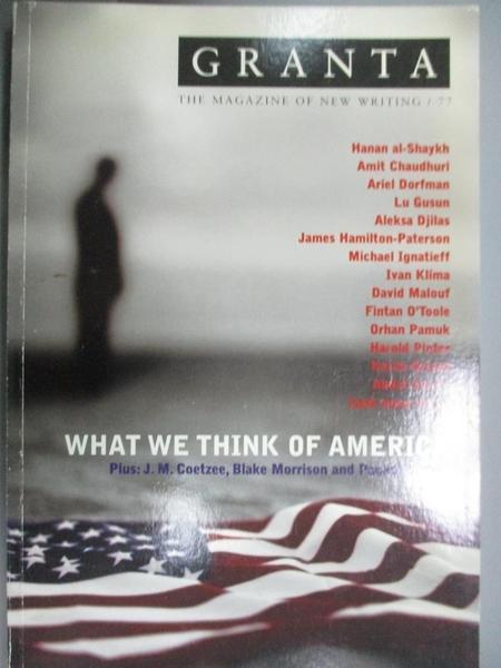 【書寶二手書T4/文學_ORU】Granta 77: What We Think of America (Granta: