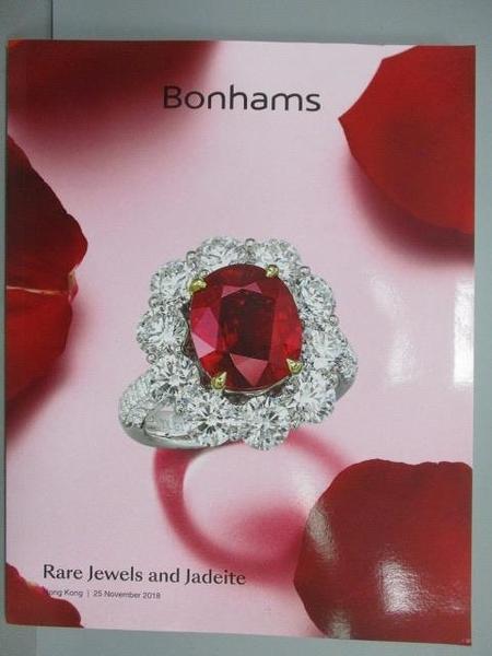 【書寶二手書T5/收藏_QCT】Bonhams_Rare Jewels and Jadeite_2018/11/25