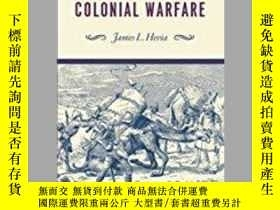 二手書博民逛書店Animal罕見Labor And Colonial WarfareY364153 James L. Hevi