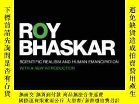 二手書博民逛書店Scientific罕見Realism And Human EmancipationY255562 Roy B