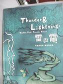 【書寶二手書T6/科學_WGV】雷與電:天氣的過去、現在與未來_蘿倫.芮德妮斯,  陳錦慧