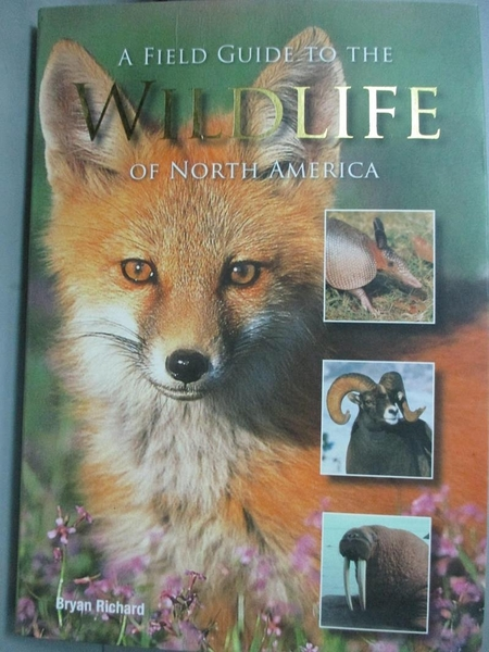 【書寶二手書T7/動植物_MPW】A Field Guide to the Wildlife of North America