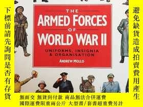二手書博民逛書店THE罕見ARMED FORCES OF WORLD WAR ⅡY153827 ANDREW MOLLO LI