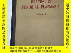二手書博民逛書店heating罕見in toroidal plasmas II(