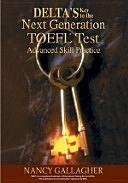 二手書博民逛書店 《Delta s Key to the Next Generation TOEFL TEST》 R2Y ISBN:1932222847