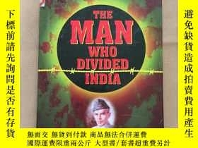 二手書博民逛書店THE罕見MAN WHO DIVIDED INDIA(英文版 精