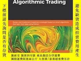 二手書博民逛書店Hands-on罕見Machine Learning For Algorithmic TradingY3646