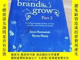 二手書博民逛書店how罕見brands grow part 2【精裝】Y25442