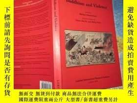二手書博民逛書店Buddhism罕見and violence (佛教與暴力)16