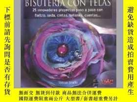 二手書博民逛書店Bisuteria罕見con telas   Fabric JewelryY405706 Teresa Sea