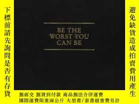 二手書博民逛書店Be罕見The Worst You Can BeY364682 Charles Saatchi Booth-c