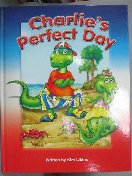 【書寶二手書T5/少年童書_E1U】Charlie s Perfect Day_Kim W. Likins