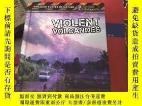 二手書博民逛書店Violent罕見VolcanoesY267886 ISBN:9