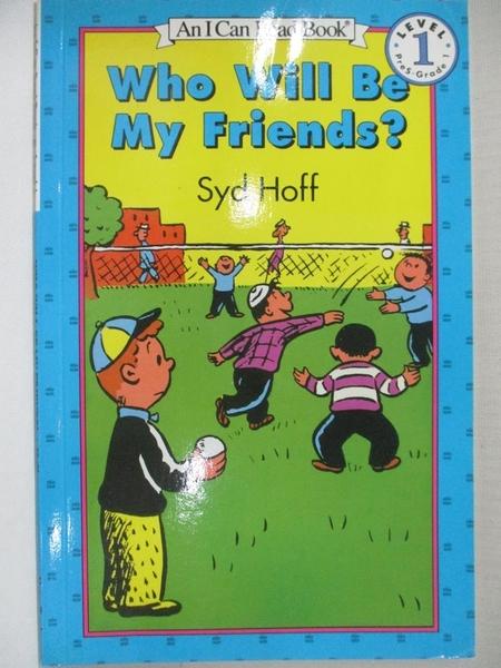 【書寶二手書T8/少年童書_KK1】Who Will Be My Friends_Hoff, Syd