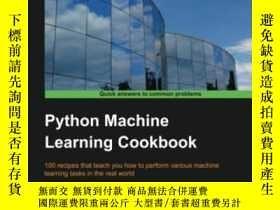 二手書博民逛書店Python罕見Machine Learning CookbookY364682 Prateek Joshi