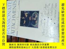 二手書博民逛書店Passionate罕見Attachments (Thinkin
