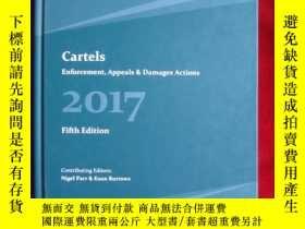 二手書博民逛書店Cartels:罕見Enforcement, Appeals &