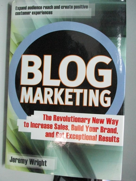 【書寶二手書T5/行銷_DFB】Blog Marketing_Wright, Jeremy