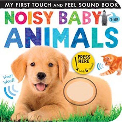 【幼兒觸摸聲音書】MY FIRST TOUCH AND FEEL : NOISY BABY ANIMALS/聲音觸摸書 《主題:動物》