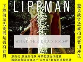 二手書博民逛書店What罕見The Dead KnowY256260 Laura Lippman William Morrow