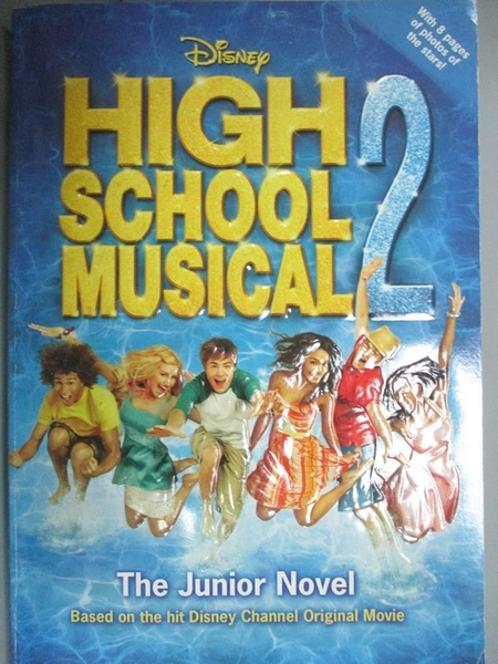 【書寶二手書T2/原文小說_NEU】High School Musical 2: The Junior Novel_Gr