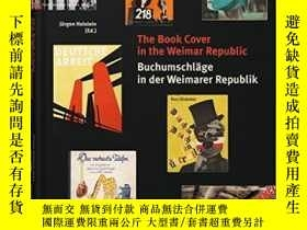 二手書博民逛書店The罕見Book Cover in the Weimar RepublicY237948 Jürgen Ho