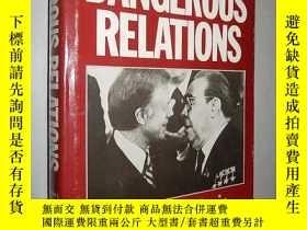 二手書博民逛書店Dangerous罕見Relations: The Soviet