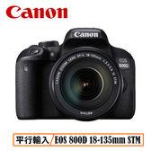 送保護鏡清潔組 3C LiFe CANON EOS 800D EF-S 18-135mm IS STM 單眼相機 平行輸入 店家保固一年