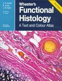 二手書博民逛書店 《Wheater s Functional Histology: A Text and Colour Atlas》 R2Y ISBN:0443046913