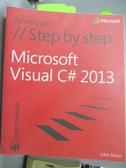 【書寶二手書T1/電腦_YEN】Microsoft Visual C# 2013 Step by Step_Sharp, John