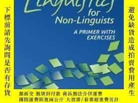 二手書博民逛書店Linguistics罕見For Non-linguists: A Primer With Exercises (