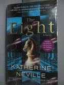 【書寶二手書T8/原文小說_LIX】The eight_Neville, Katherine