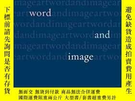 二手書博民逛書店Art,罕見Word And ImageY255562 John Dixon Hunt Reaktion Bo