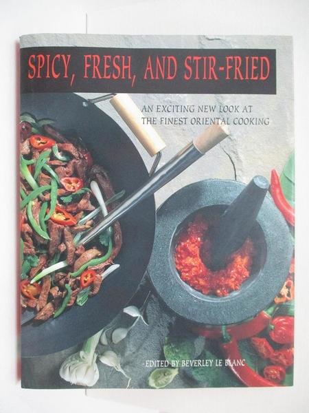 【書寶二手書T1/餐飲_KTV】Spicy, Fresh, and Stir-Fried_Blanc