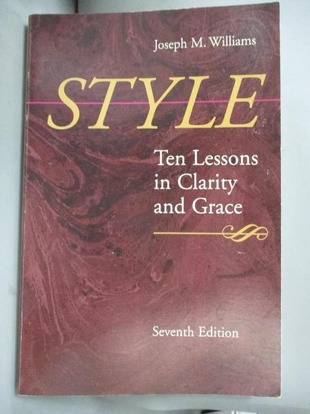 【書寶二手書T2/原文小說_QDQ】Style: Ten Lessons in Clarity and Grace_Williams, Joseph M.