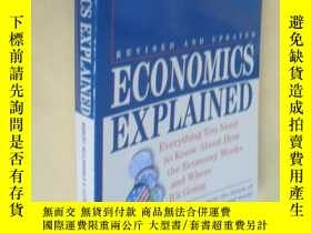 二手書博民逛書店英文罕見Economics Explained: Everything You Need to Know Abou