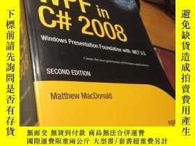 二手書博民逛書店Pro罕見WPF in C# 2008: Windows Presentation Foundation (詳見圖