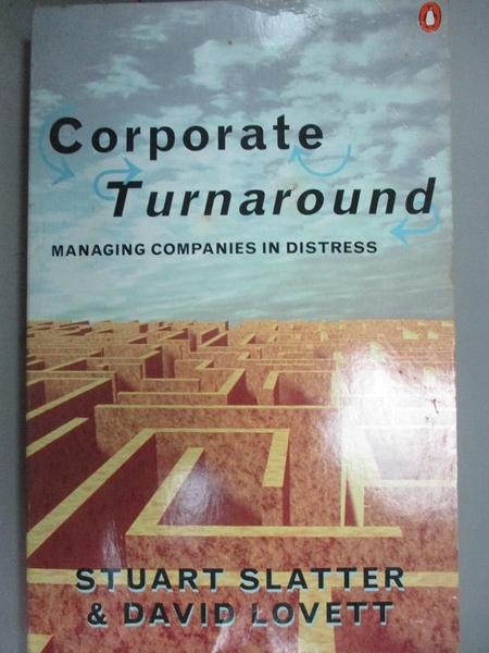 【書寶二手書T8/財經企管_CTV】Corporate turnaround_Stuart St. P. Slatter